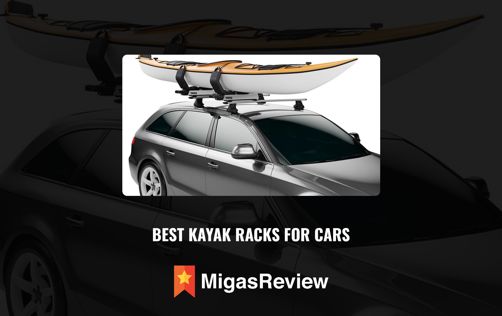 Best Kayak Racks for Cars